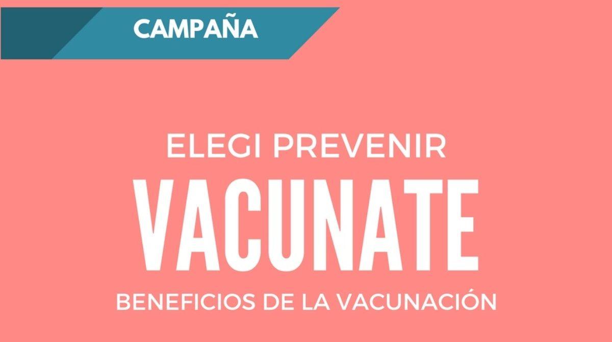 """Campaña """"Elegí prevenir, vacunate"""""""