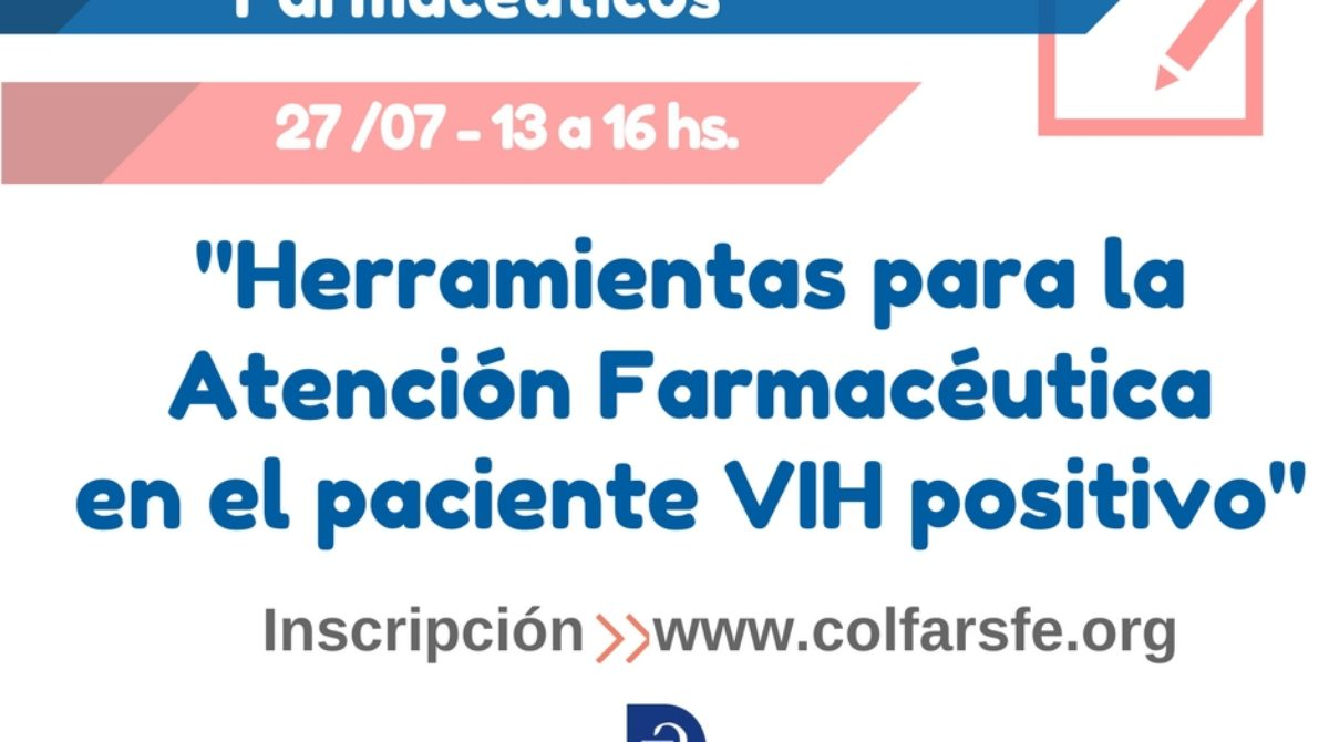 """""""Herramientas para la Atención Farmacéutica en el paciente VIH positivo"""""""