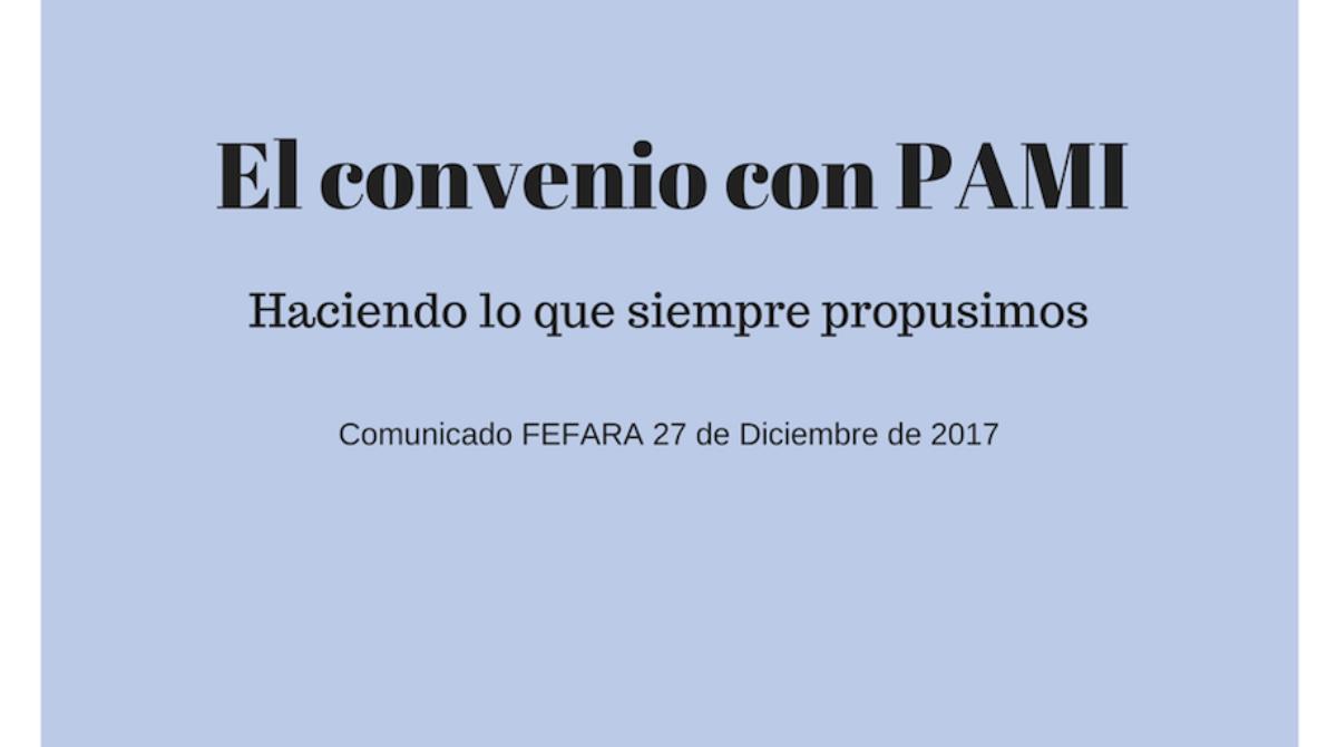 COMUNICADO FEFARA – El convenio con PAMI: Haciendo lo que siempre propusimos