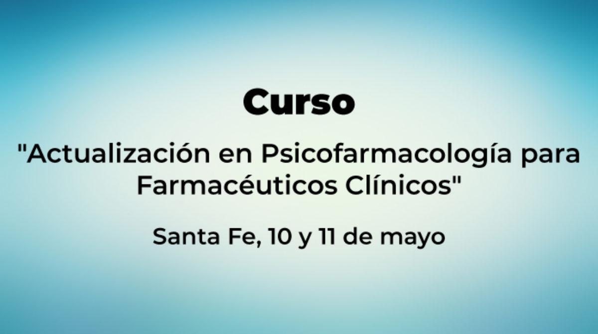 """""""Actualización en Psicofarmacología para Farmacéuticos Clínicos"""""""