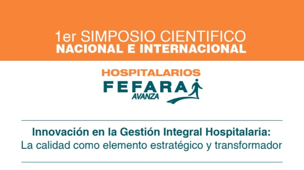 1ER SIMPOSIO CIENTÍFICO NACIONAL E INTERNACIONAL. HOSPITALARIOS FEFARA