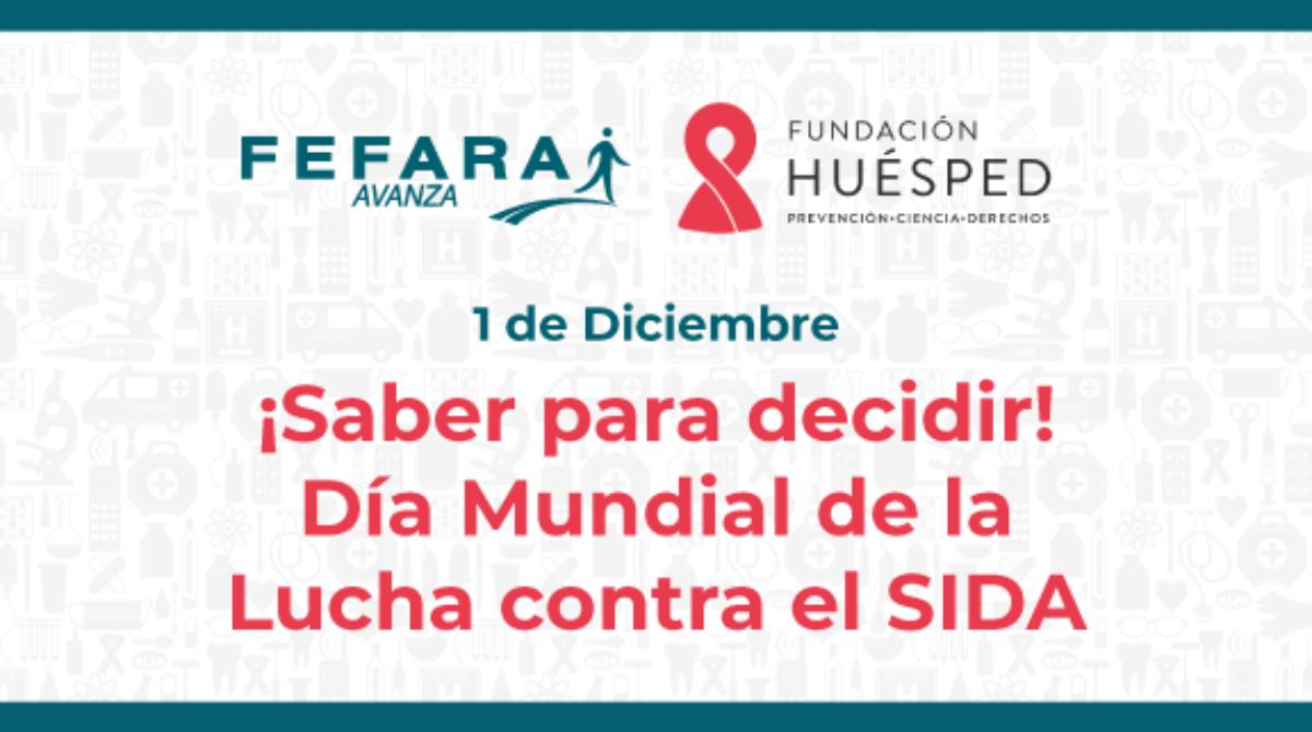 ¡SABER PARA DECIDIR! DÍA MUNDIAL DE LA LUCHA CONTRA EL SIDA