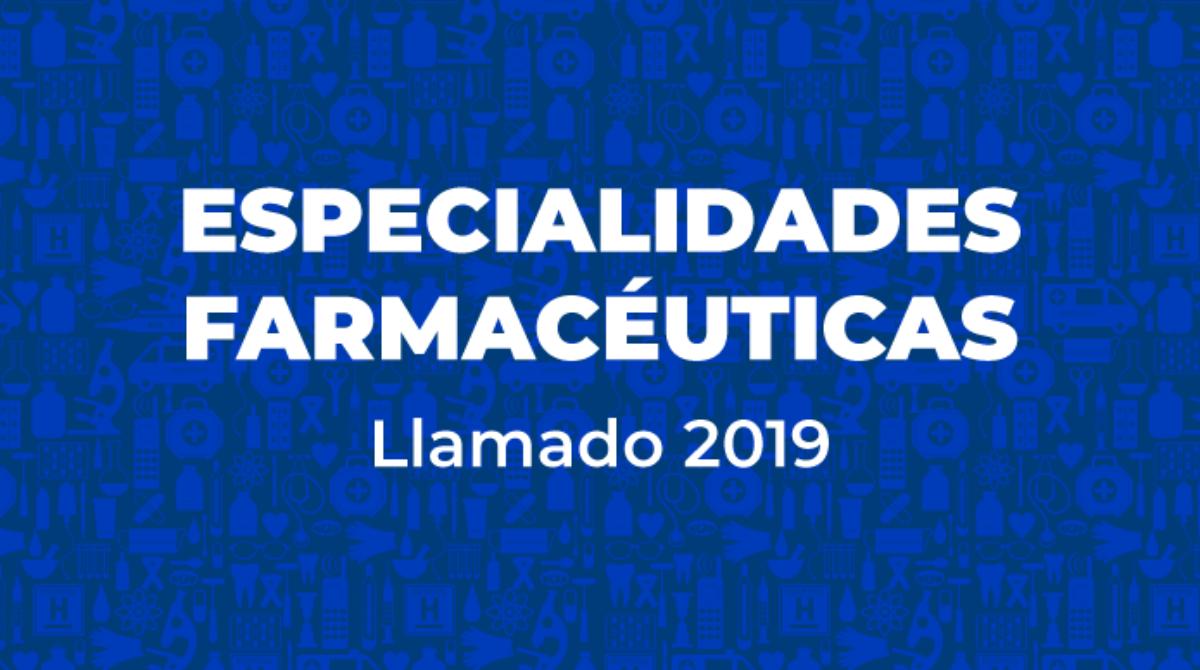 ESPECIALIDADES FARMACÉUTICAS – Llamado 2019