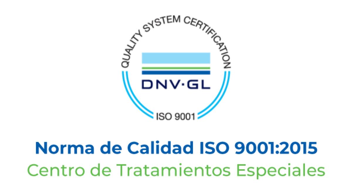 Certificamos en Calidad nuestro Centro de Tratamientos Especiales (CTE)