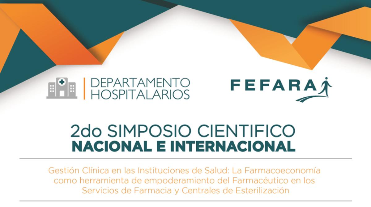 2° Simposio Científico Nacional e Internacional – Hospitalarios FEFARA