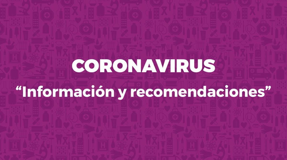 Información sobre nuevo coronavirus