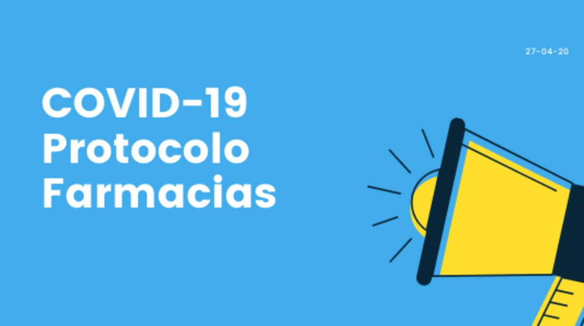 Protocolos COVID-19: Medidas de actuación y recepción de productos en farmacias